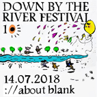 down by the river 2018