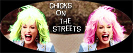 Chicks on the Streets
